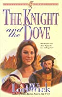 The Knight and the Dove (Kensington Chronicles)