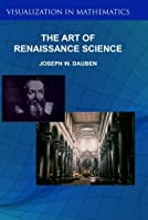 The Art of Renaissance Science: Galileo and Perspective [並行輸入品]