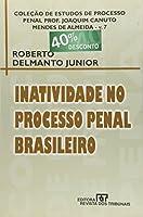 Inatividade no Processo Penal Brasileiro