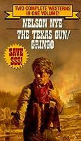 The Texas Gun/Gringo