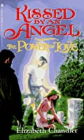 The POWER OF LOVE (KISSED BY AN ANGEL 2)
