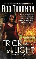 Trick of the Light: A Trickster Novel (Trixa)