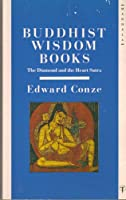 "Buddhist Wisdom Books: Containing the ""Diamond Sutra"" and the ""Heart Sutra"""