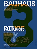 Bauhaus N3: Things (Bauhaus Magazine)