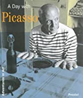 A Day with Picasso: Adventures in Art