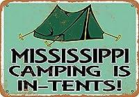 なまけ者雑貨屋 Mississippi Camping is in-Tents ブリキ看板 壁飾り レトロなデザインボード ポストカード サインプレート 【20×30cm】