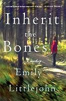 Inherit the Bones (Detective Gemma Monroe)