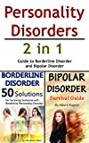 Personality Disorders: 2 in 1 Guide to Borderline Disorder and Bipolar Disorder (English Edition)