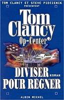 Op-Center 7. Diviser Pour Regner (Romans, Nouvelles, Recits (Domaine Etranger))