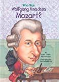 Who Was Wolfgang Amadeus Mozart? (GB) (Who Was.?)