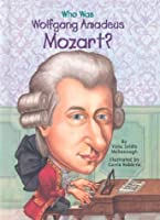 Who Was Wolfgang Amadeus Mozart? (GB) (Who Was...?)