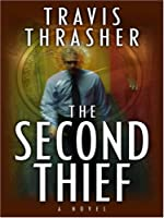 The Second Thief (Thorndike Large Print Christian Mystery)