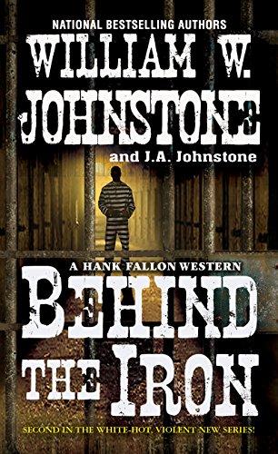 Behind the Iron (A Hank Fallon...