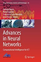 Advances in Neural Networks: Computational Intelligence for ICT (Smart Innovation, Systems and Technologies)