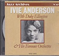 Ivie Anderson with Duke Ellington & His Famous Orchestra
