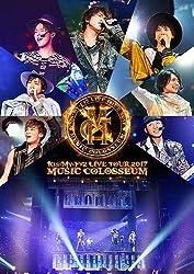 【早期購入特典あり】LIVE TOUR 2017 MUSIC COLOSSEUM(DVD2枚組)(特典ポスター(B3サイズ予定)付)