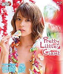 吉崎綾/Pretty Little Giant [Blu-ray]