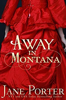 Away in Montana (Paradise Valley Ranch Book 1) by [Porter, Jane]