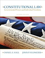 Constitutional Law: Governmental Powers and Individual Freedoms