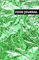 Food journal: Diet and Fitness Tracker, Motivational and Inspirational Health Diary (111 pages, 6 x 9 in)