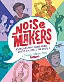 Noisemakers: 25 Women Who Raised Their Voices & Changed the World - A Graphic Collection from Kazoo (English Edition)