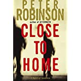 Close to Home: A Novel of Suspense