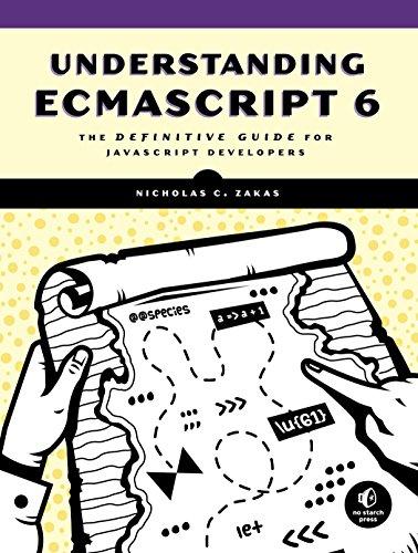 Understanding ECMAScript 6: The Definitive Guide for JavaScript Developersの詳細を見る