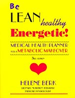 Be Lean, Healthy, Energetic!: Medical Health Planner for a Metabolic Makeover