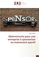 Déterminants pour une entreprise à sponsoriser un événement sportif