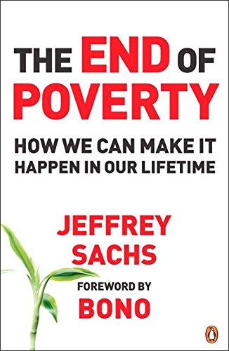 The End of Poverty: How We Can Make it Happen in Our Lifetimeの詳細を見る