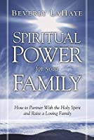 Spiritual Power For Your Family