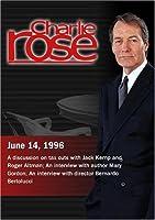 Charlie Rose with Jack Kemp & Roger Altman; Mary Gordon; Bernardo Bertolucci (June 14 1996) [並行輸入品]