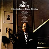 Don Shirley ; Classical Jazz Piano Genius