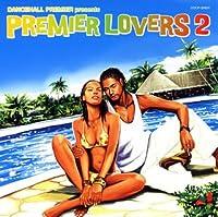 DANCEHALL PREMIER presents PREMIER LOVERS 2
