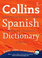 Collins Spanish Dictionary: Complete & Unabridged