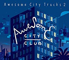 Awesome City Club「Lullaby For TOKYO CITY」のジャケット画像