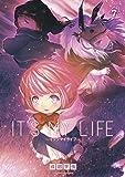 IT'S MY LIFE(7) (裏少年サンデーコミックス)