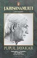 J. Krishnamurti: A Biography