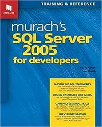 Murach's SQL Server 2005 for Developers