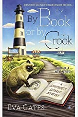 By Book or By Crook (A Lighthouse Library Mystery) by Eva Gates(2015-02-03) Paperback