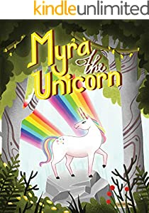 Myra The Unicorn: A Cute Simple Children's Story Book About A Unicorn with Two Horns. (English Edition)