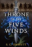 The Throne of the Five Winds (Hostage of Empire (1))