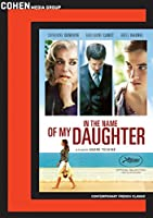 In the Name of My Daughter / [DVD]