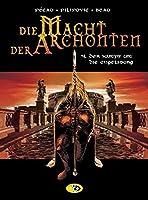 Die Macht der Archonten 04. Der Kampf um die Engelsburg