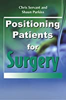 Positioning Patients for Surgery