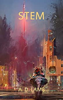 Stem: A Dystopian Science Fiction Adventure (Pollen) by [Lamb, Aaron]