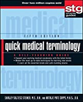 Quick Medical Terminology: A Self-Teaching Guide by Shirley Soltesz Steiner Natalie Pate Capps(2011-08-09)