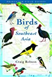 Birds Of Southeast Asia (Princeton Field Guides) 画像