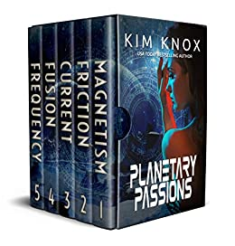 Planetary Passions: Books One to Five by [Knox, Kim]