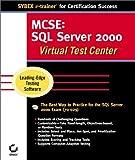 McSe: SQL Server 2000 Administration: Virtual Test Center : Exam 70-228